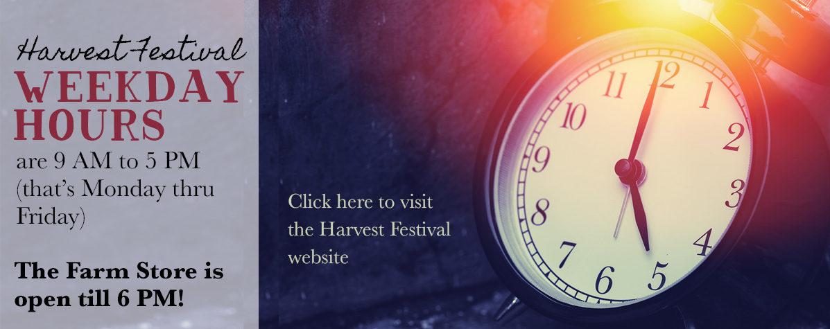 Weekday Harvest Festival Hours