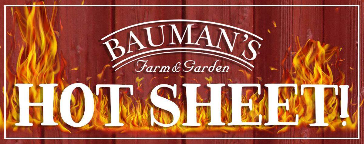 Bauman's Weekly Hot Sheet